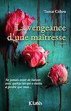 La vengeance d'une maitresse | Cohen, Tamar