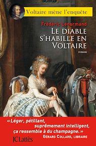 Téléchargez le livre :  Le diable s'habille en Voltaire