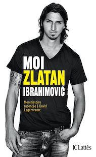 Téléchargez le livre :  Moi, Zlatan Ibrahimovic