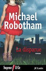La Disparue | Robotham, Michael