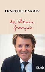 Téléchargez le livre :  Un chemin français