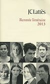 BOOKLET RENTREE LITTERAIRE 2013 JC LATTES