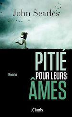 Download this eBook Pitié pour leurs âmes