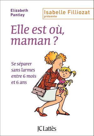 Téléchargez le livre :  Elle est où, maman ?