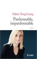 Download this eBook Pardonnable, impardonnable