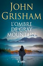 Télécharger cet ebook : L'ombre de Gray Mountain