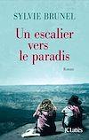 Un escalier vers le paradis | Brunel, Sylvie
