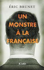 Download this eBook Un monstre à la française