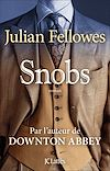 Snobs | Fellowes, Julian