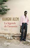 La légende de l'assassin | Alem, Kangni