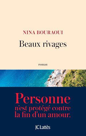 Beaux rivages   Bouraoui, Nina