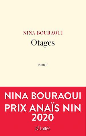 Otages | Bouraoui, Nina. Auteur