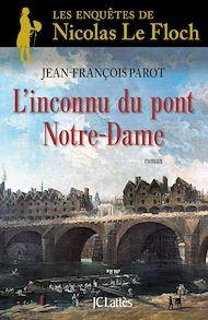 Téléchargez le livre :  L'inconnu du Pont Notre-Dame : N°13