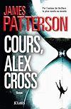 Cours, Alex Cross !