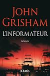 L'informateur | Grisham, John