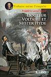 Docteur Voltaire et Mister Hyde | Lenormand, Frédéric