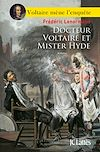Télécharger le livre :  Docteur Voltaire et Mister Hyde