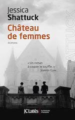 Download this eBook Château de femmes