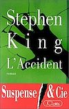 L'Accident | King, Stephen