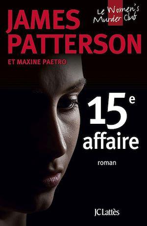 15e affaire | Patterson, James. Auteur