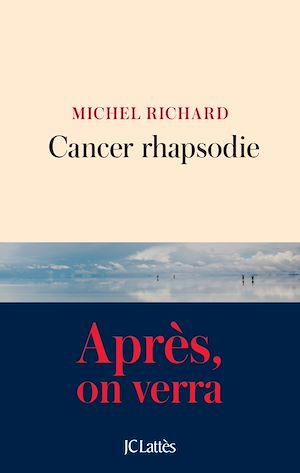 Cancer rhapsodie
