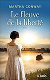 Télécharger le livre :  Le fleuve de la liberté