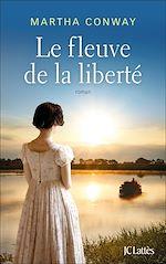 Download this eBook Le fleuve de la liberté