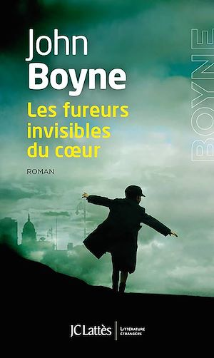 Les fureurs invisibles du coeur | Boyne, John. Auteur