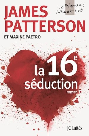 La 16e séduction | Patterson, James. Auteur