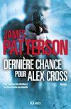 Télécharger le livre :  Dernière chance pour Alex Cross