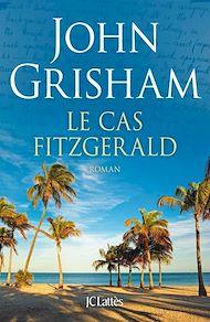 Téléchargez le livre :  Le cas Fitzgerald