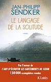 Télécharger le livre :  Le langage de la solitude