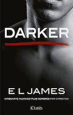 Download this eBook Darker - Cinquante nuances plus sombres par Christian