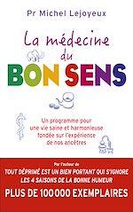 Download this eBook La médecine du bon sens