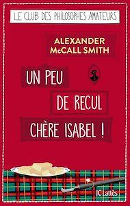 Téléchargez le livre :  Un peu de recul chère Isabel !