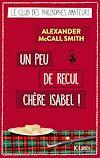Un peu de recul chère Isabel ! | McCall Smith, Alexander