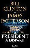 Le Président a disparu | Patterson, James