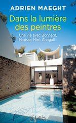 Download this eBook Dans la lumière des peintres