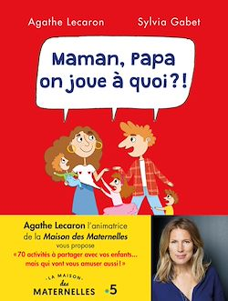 Download the eBook: Maman, Papa, on joue à quoi ?