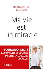 Download this eBook Ma vie est un miracle