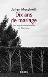 Télécharger le livre :  DIX ANS DE MARIAGE