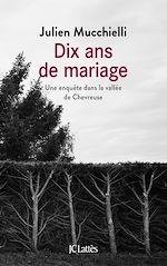 Téléchargez le livre :  DIX ANS DE MARIAGE
