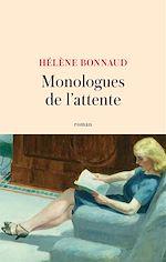 Téléchargez le livre :  Monologues de l'attente