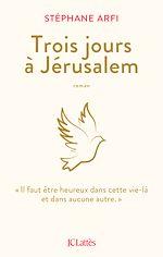 Download this eBook Trois jours à Jérusalem