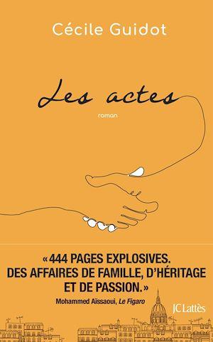 Les actes | Guidot, Cécile. Auteur