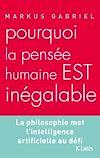Télécharger le livre :  Pourquoi la pensée humaine est inégalable ?