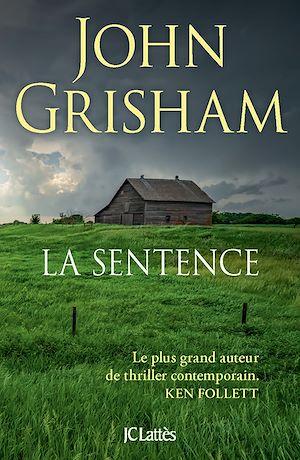 La sentence | Grisham, John. Auteur