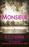 Monsieur | James, E L. Auteur