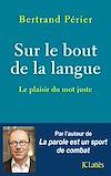 Télécharger le livre :  Sur le bout de la langue