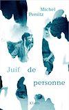 Télécharger le livre :  JUIF DE PERSONNE